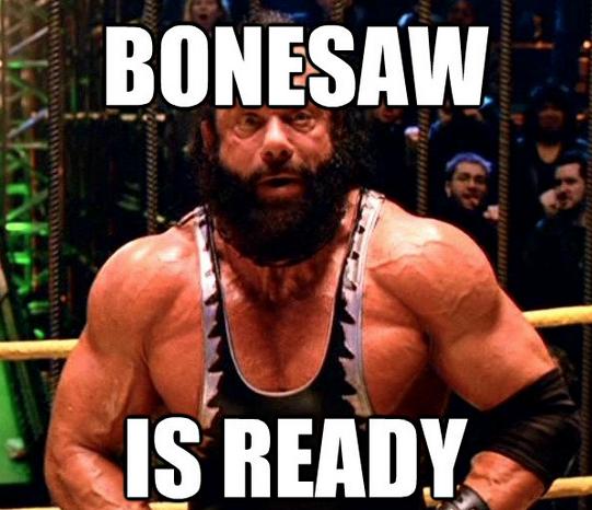 BONESAW IS READY