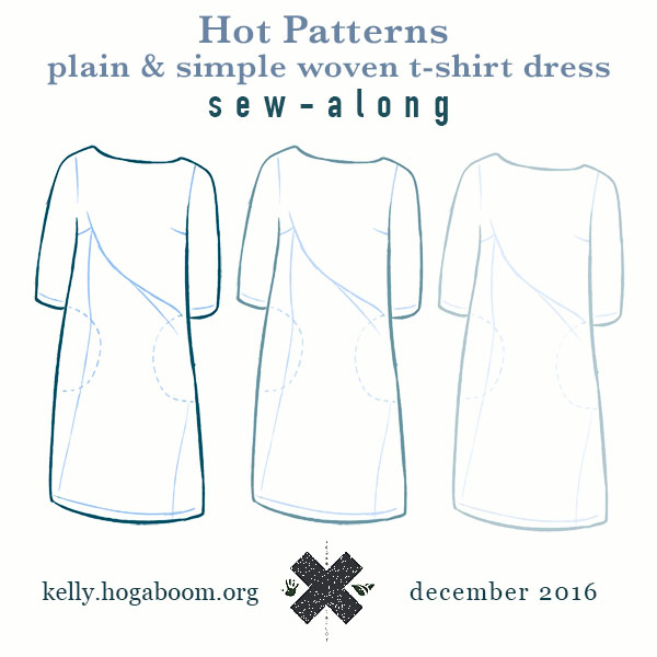 hot patterns plain & simple woven t dress sew-along: finishing