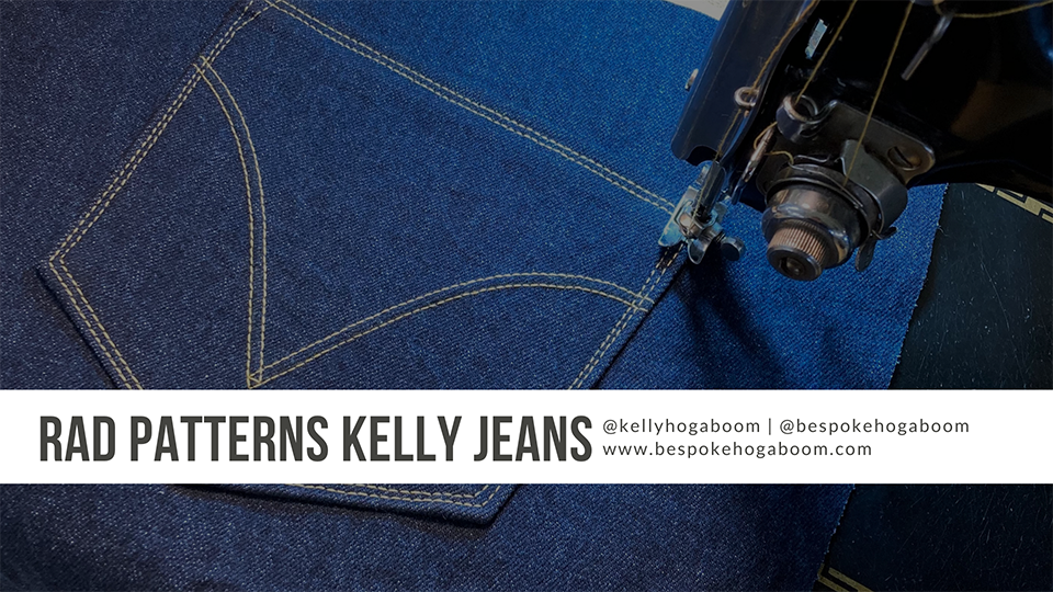 Rad Patterns Kelly Jeans Sew-Along Livestream, Kelly Hogaboom / Bespoke Hogaboom